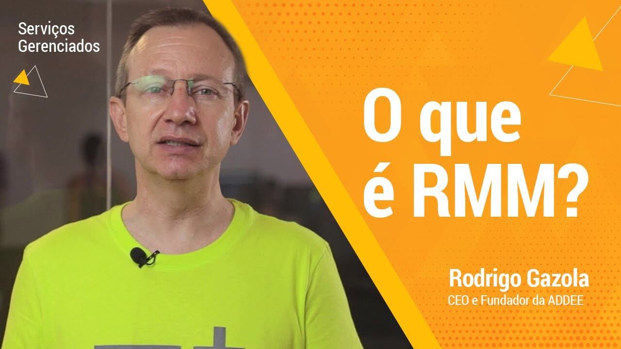 O que é RMM? - ADDEE