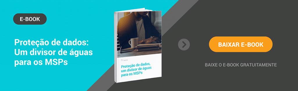 E-book gratuito: Proteção de dados: Um divisor de águas para os MSPs